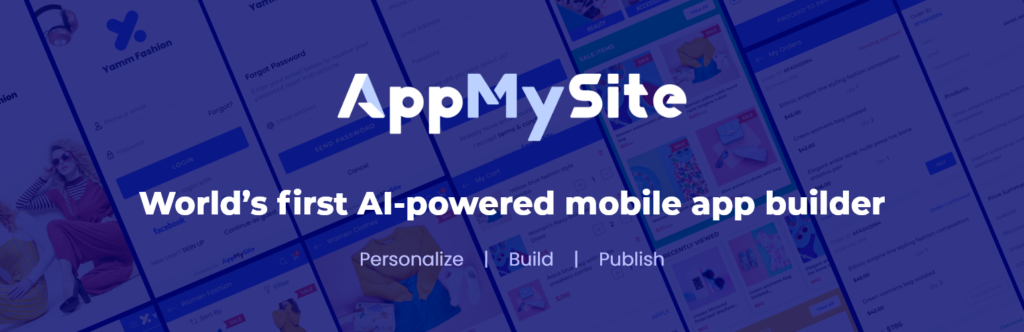 AppMySite is an AI-powered app builder