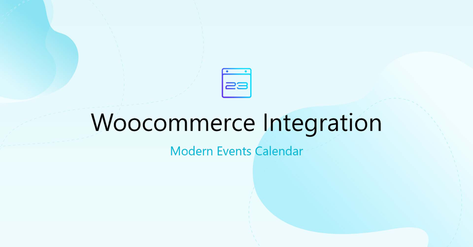 modern events calender woocommerce integration