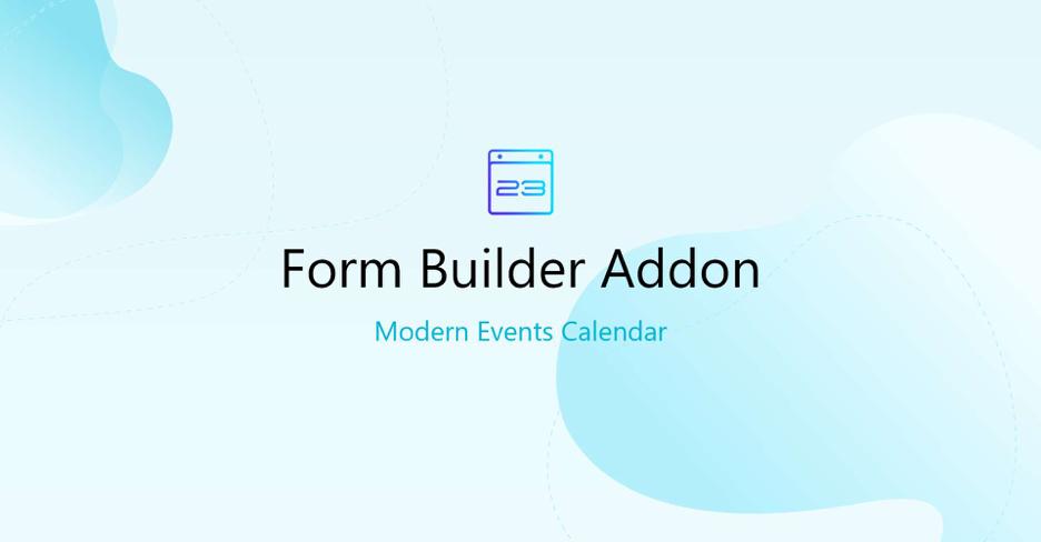 modern events calender form builder