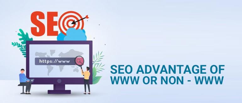 SEO Advantage of WWW or NON - WWW